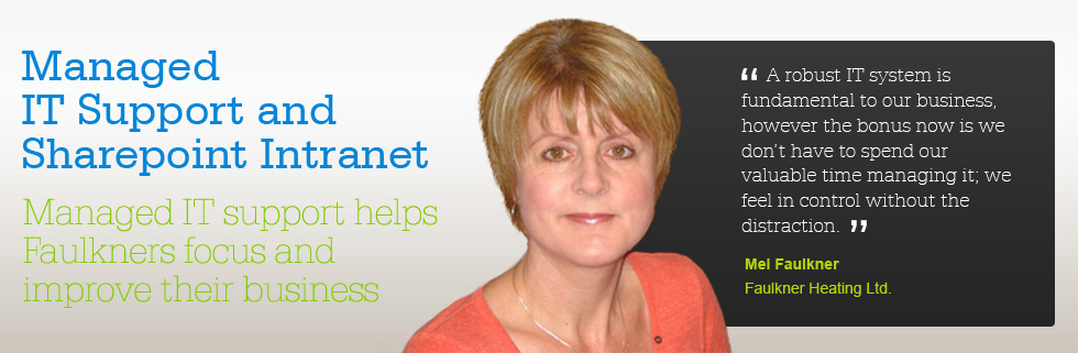 Managed IT Support and Sharepoint Intranet